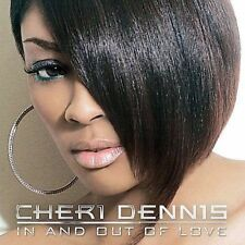 In and Out of Love by Cheri Dennis (CD, Feb-2008, Bad Boy Entertainment) NEW