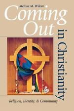 Coming Out in Christianity: Religion, Identity, and Community (Paperback or Soft