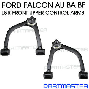 PAIR fits Ford Falcon Fairlane AU BA BF Front Upper Control Arms LEFT & RIGHT