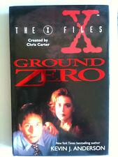1995 X- Files ; GROUND ZERO  Kevin J. Anderson Hardback