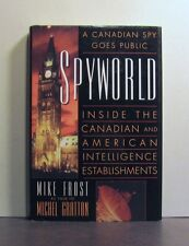 Spyworld, A Canadian Spy Goes Public, National Security