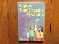 IVY  RUCKMAN Signed  Book(THIS IS YOUR CAPTAIN SPEAKING-1987 1st Edit. Hardback)