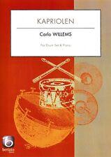 C.Willems: Kapriolen, for Drum Set & Piano.