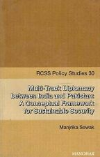Multi-Track Diplomacy Between India and Pakistan: A Conceptual Framework for Sus
