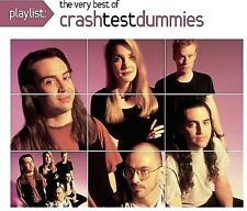 Crash Test Dummies : Playlist: The Very Best of Crash Test Du CD