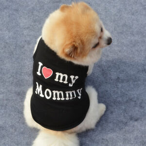 Lovely I Love My Daddy Mommy Small Dog Puppy Pet Cotton Clothes Sleeveless Vest