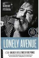 Doc Pomus: Lonely Avenue: The Unlikely Life & Times Of Doc Pomus