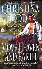 MOVE HEAVEN AND EARTH Christina Dodd BRAND NEW BOOK case-fresh We ship Worldwide