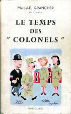 Grancher Le temps des colonels couverture AFAT PFAT 1964
