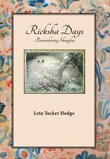 Ricksha Days (Hardback or Cased Book)
