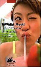 L'Anniversaire de la salade von Machi Tawara | Buch | Zustand gut