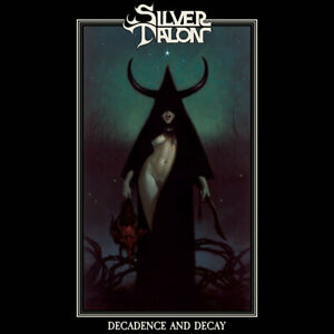 SILVER TALON - Decadence and Decay DIGI, NEU