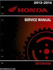 2013 – 2014 Honda CB1100 A Motorcycle Service Manual : 61MGC01