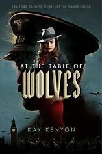 AT THE TABLE OF WOLVES - KENYON, KAY - NEW HARDCOVER BOOK