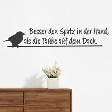 """Wandtattoo Spruch """"Besser den Spatz..."""", Vögel, Wansticker, Wandaufkleber"""