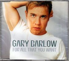 GARY BARLOW - FOR ALL THAT YOU WANT - ENHANCED CD SINGOLO NEW NUOVO SIGILLATO
