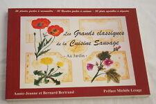 GRANDS CLASSIQUES DE LA CUISINE SAUVAGE BERTRAND ILLUSTRE 1997