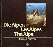 Die Alpen - Les Alpes - The Alps.