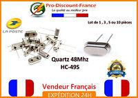 Quartz 48 Mhz Oscillateur HC-49S Lot de 1, 3, 5, ou 10 pièces Electronique