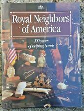 Royal Neighbors of America 100 Years of Helping Hands Selia Evans 1995 *SEALED*