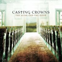 Casting Crowns The Altar & the Door CD