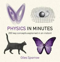 Physics in Minutes Sparrow, Giles VeryGood