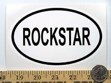 """RockStar   3 1/2"""" x 5 1/2"""" Oval Euro Bumper Sticker B239"""