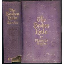 The BROKEN HALO ou L'Auréole Brisée by Florence BARCLAY G. P. Putnam's Sons 1913