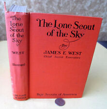 THE LONE SCOUT Of THE SKY,1928,James E. West,Illustrated