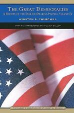 The Great Democracies Vol. IV : A History of the English-Speaking Peoples by...