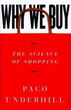 Why We Buy: The Science Of Shopping by Paco Underhill, Good Book