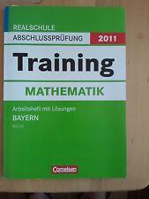 Training Mathematik Realschule Abschlussprüfung 2011 - Arbeitsheft mit Lösungen
