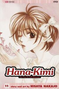 Hana-Kimi Ser.: Hana-Kimi by Hisaya Nakajo (2006, Trade Paperback)