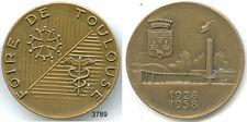 3789 - MEDAILLE FOIRE DE TOULOUSE 1928/1958