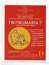 Carte postale Tintin pour la vente Tintinomania 7. Juin 2015. Etat neuf