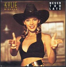KYLIE MINOGUE NEVER TOO LATE 45T SP 1989 CBS 655.617 DISQUE NEUF / MINT