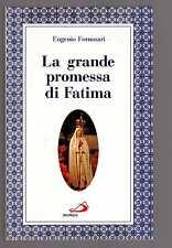 eugenio Fornasari - La grande promessa di Fatima -  febrvtrs-crt stt ltt 8