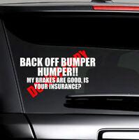 BACK OFF BUMPER HUMPER Tailgate Funny Car Truck Window Vinyl Decal Sticker White