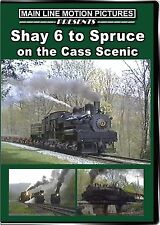 SHAY 6 TO SPRUCE ON THE CASS SCENIC MAIN LINE MOTION PICTURES NEW DVD VIDEO