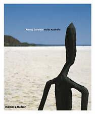 Antony Gormley: Inside Australia by Antony Gormley (Paperback, 2007)