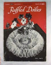 Ruffled Doilies - Spool Cotton Company Book 253 - 11 Patterns