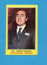 CAMPIONI dello SPORT 1970-71-Figurina n.357- SPIGNO - NUOTO PINNATO -NEW