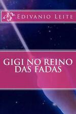 Gigi No Reino das Fadas by Edivanio Leite (2013, Paperback)