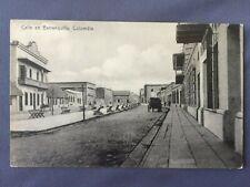 ±1908 Postcard COLOMBIA BARRANQUILLA Una Calle - Street - Voloz Expreso #14
