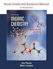 Organic Chemistry Study Guide and Solutions, Parise, Jim, Loudon, Marc, Good Boo