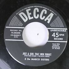 50'S & 60'S 45 5 De Marco Sisters - Just A Girl That Men Forget / Love Me On Dec