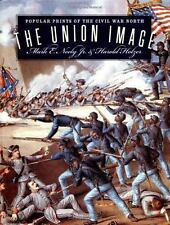 The Union Image: Popular Prints of the Civil War North (Civil War-ExLibrary