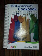 The EBay Community Cookbook 1st edition 2006