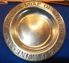Plate Cc Cantrell Pewter A Loaf of Bread A Jug of Wine and Thou