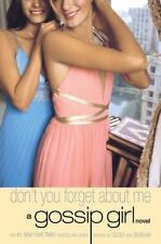 Gossip Girl #11: Don't You Forget About Me: A Gossip Girl Novel, Cecily von Zieg